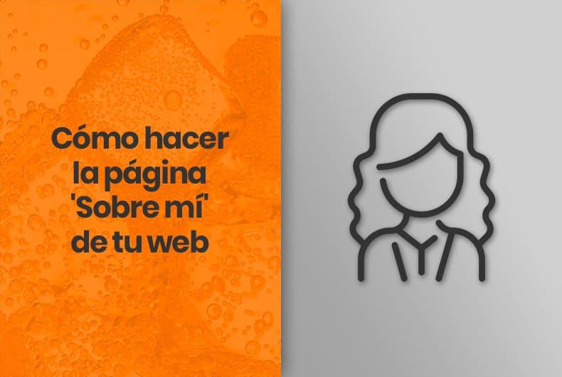Cómo hacer la página 'Sobre mí' de tu página web