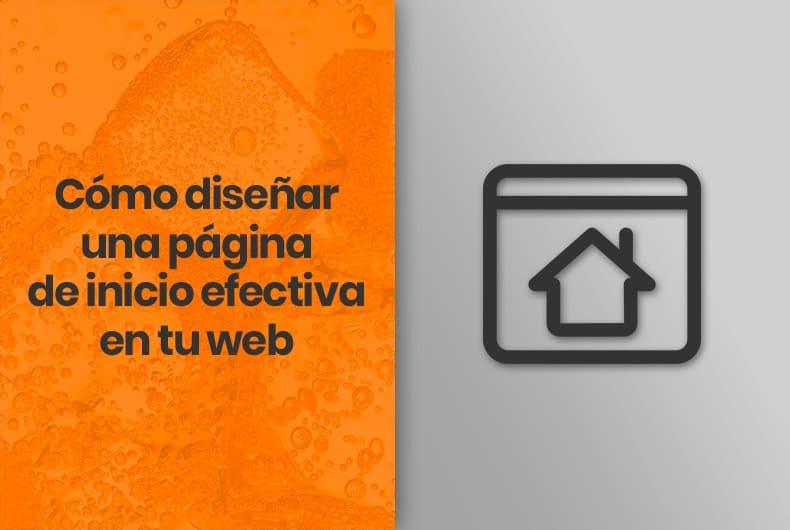 Cómo diseñar una página de inicio efectiva en tu web