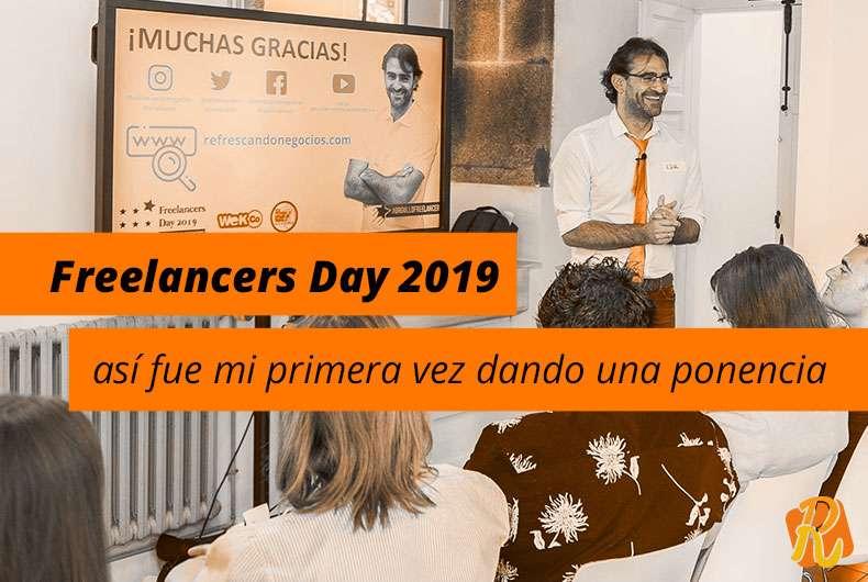 Freelancers Day 2019: así fue mi primera vez dando una ponencia