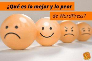 ¿Qué es lo mejor y lo peor de WordPress?
