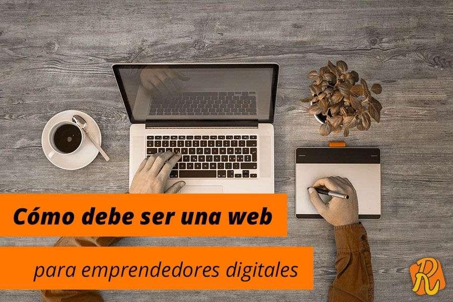 Cómo debe ser una página web para emprendedores digitales