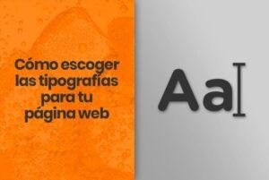 cómo escoger tipografias pagina web
